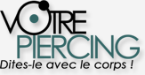 VOTREPIERCING.com